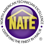 Our Air Conditioning and Heating Technicians are Nate Certified.